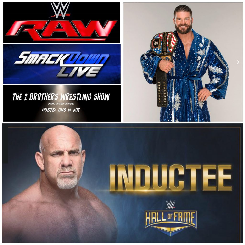 RAW Smackdown Roode Goldberg Hall of Fame wrestling